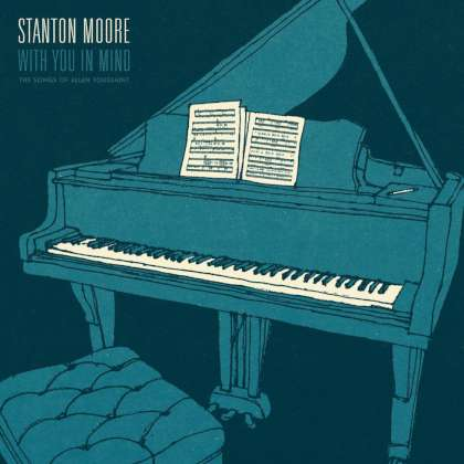 Stanton Moore - With You In Mind - The Songs Of Allen Toussaint cover