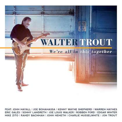 Walter Trout - We're All In This Together cover