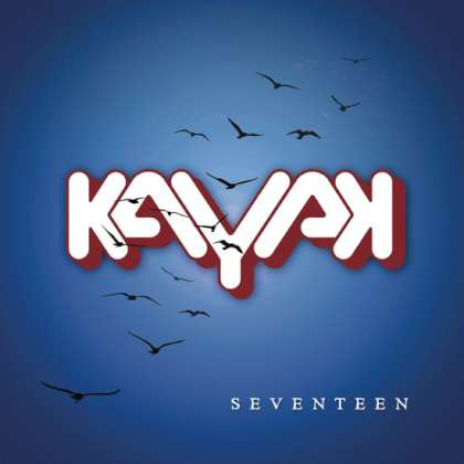 Kayak - Seventeen cover