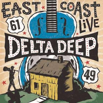 Delta Deep - East Coast Live cover