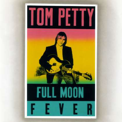 Tom Petty - Full Moon Fever cover