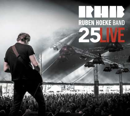 Ruben Hoeke Band - 25 Live cover