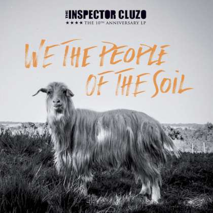 The Inspector Cluzo - We The People Of The Soil cover