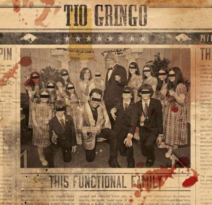 Tio Gringo – This Functional Family cover