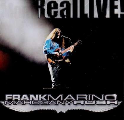 Frank Marino & Mahogany Rush - Real Live! cover