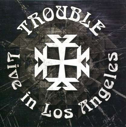 Trouble - Live In Los Angeles cover