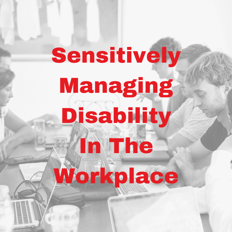 blog title for Metis HR on managing disability in the workplace