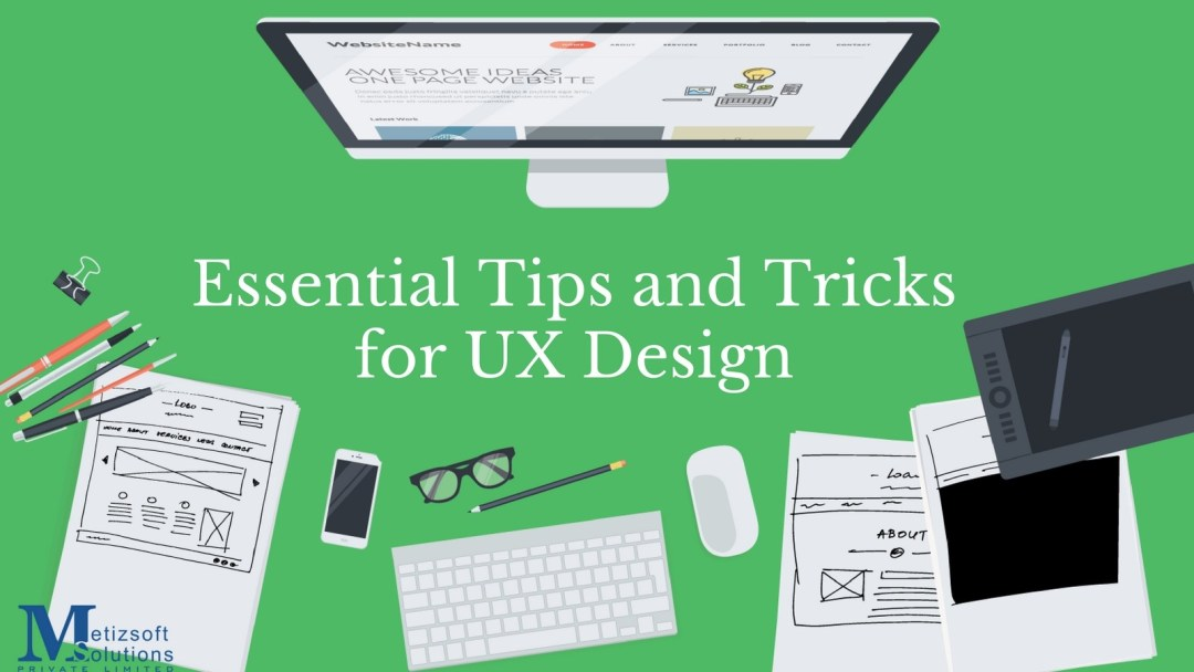 Essential Tips and Tricks for UX/UI Design
