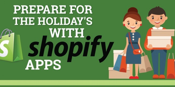 Prepare For The Holiday's With Shopify Apps