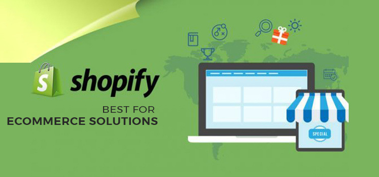 Why Shopify Is The Best Fit For eCommerce Business Startups?