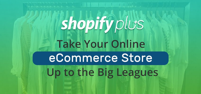 How can Shopify Plus Be a Boon to Your Business?