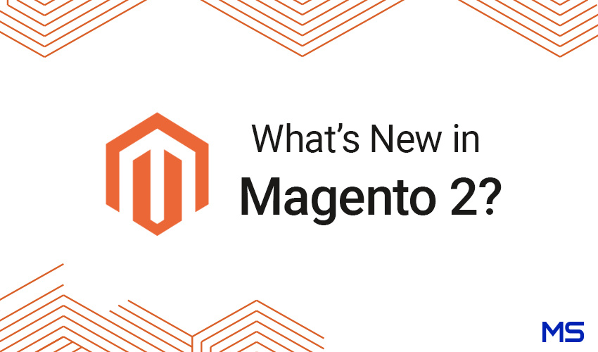 Why You Should Choose Magento 2.2?