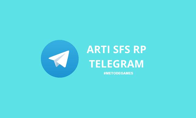 arti sfs rp telegram