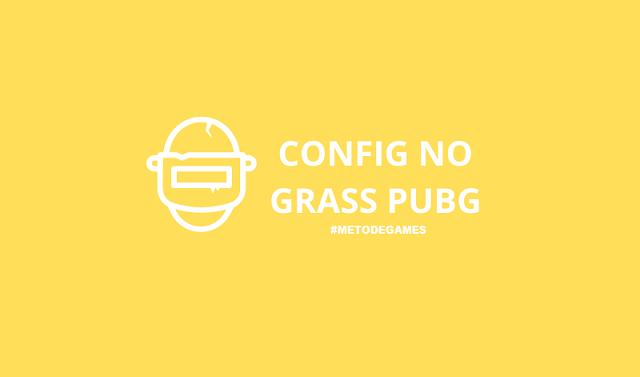 config no grass pubg