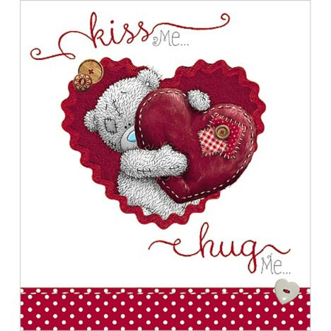 Kiss Me Hug Me Me To You Bear Valentines Day Card