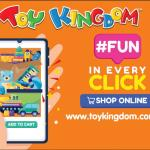 Kids and kids at heart can now enjoy an amazing shopping experience with Toy Kingdom's online website