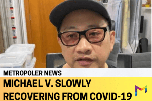 Michael V. on the road to recovery from COVID-19 sickness