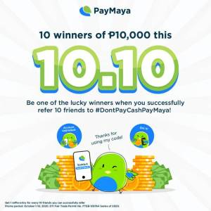 Get a chance to win P10,000 by sharing the joys of cashless with PayMaya