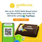 Goldilocks offers as much as P200 cashback exclusively to PayMaya users