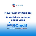 Buy GMovies tickets online and enjoy your fave shows now and pay later with GCredit