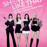 """BLACKPINK in your area with """"Show You Like That"""": An exclusive show for the ultimate Globe Kmmunity PH fans"""