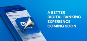 A better Digital Banking experience coming soon