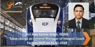 Shri Ajay Kumar Singh, IRSME takes charge as Gneral Manager of ICF