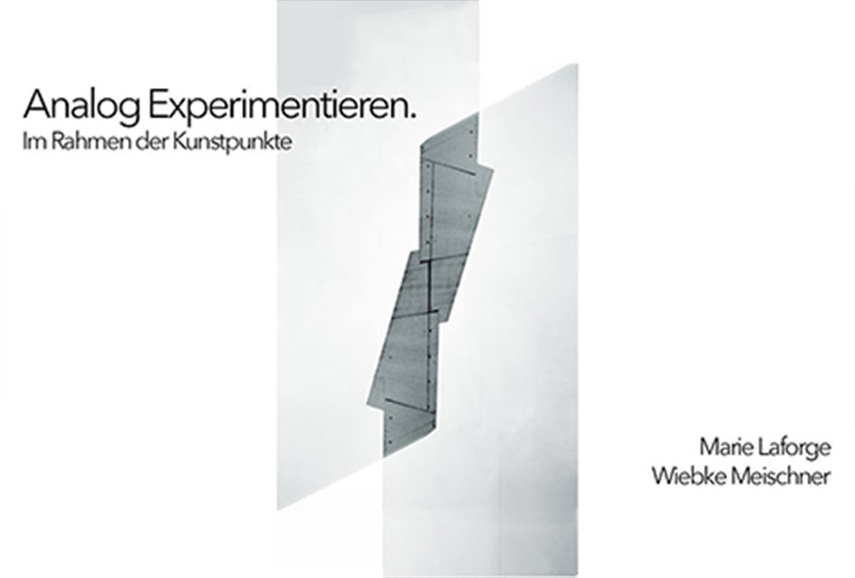 Finissage: Analog experimentieren