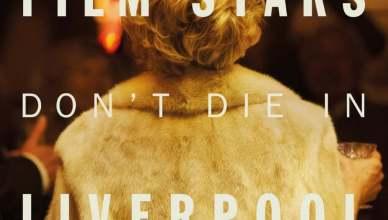 As Estrelas Não Morrem em Liverpool