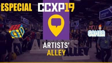 Especial Artists' Alley CCXP 2019 - Parte 1