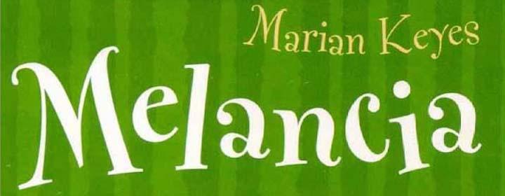 Resenha | Melancia, de Marian Keyes
