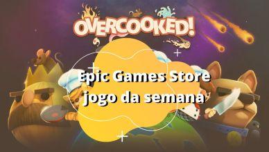 """""""Overcooked"""" é o novo jogo gratuito da Epic Games Store"""