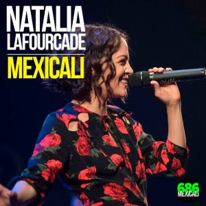 natalia lafourcade mexicali