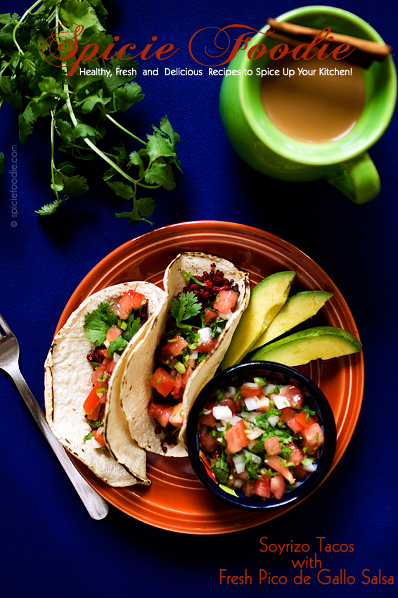 Soyrizo Tacos with Fresh Pico de Gallo Salsa | #Mexican #vegan #soyrizo #salsa