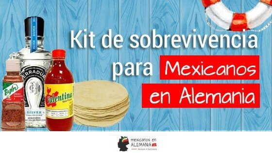 kit de supervivencia para mexicanos en Alemania