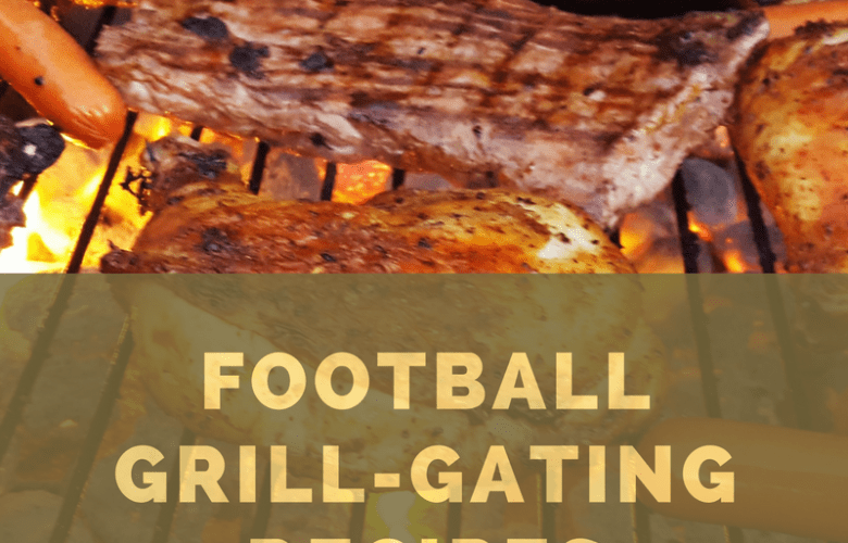 Football Grill Gating Recipes