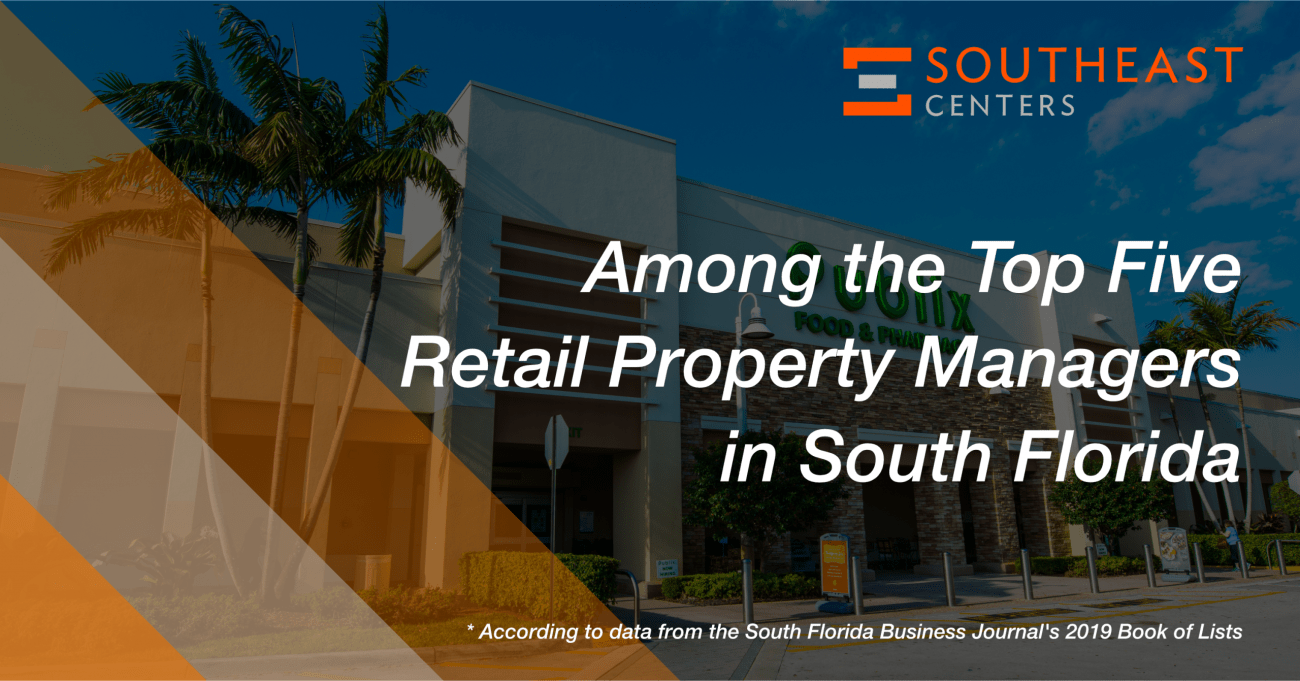 Southeast Centers Recognized as Leader in South Florida Retail Management