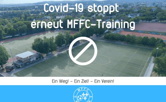 Covid-19 stoppt erneut MFFC-Training