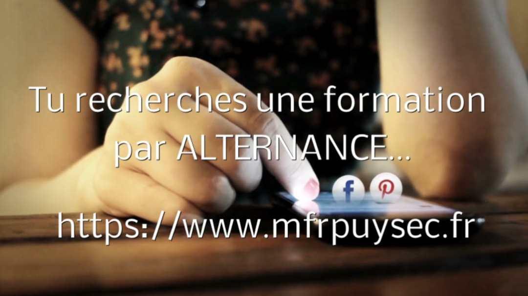Formations par ALTERNANCE au CFA MFR Puy-Sec