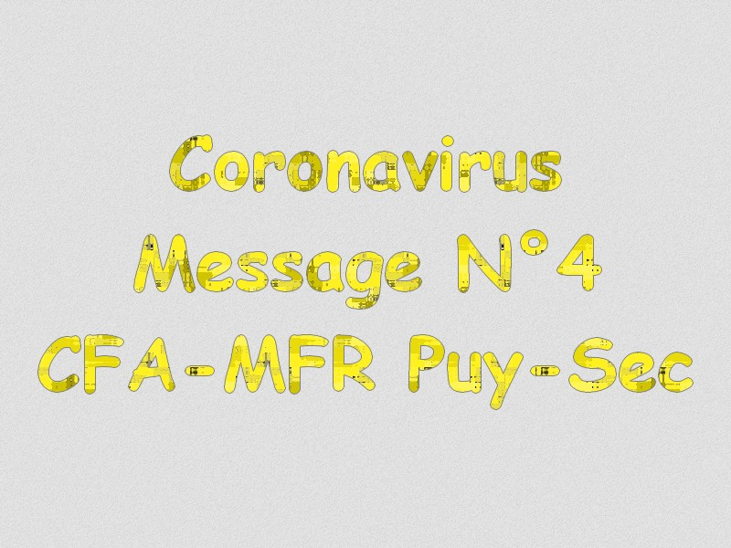 Message 4 coronavirus mfrpuysec confinement