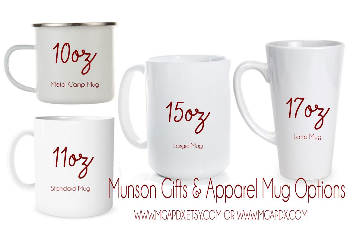 Your Custom Personalized Coffee Mug 11oz 15oz 17oz Latte Mug Coffee Mug Personalized Gift Customized Mug 10oz Camp Mug Munson Gifts Apparel