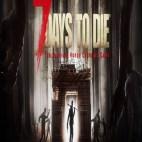 PC: 7 Days to Die (latauskoodi)