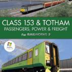 PC: Class 153 & Totham - Passengers  Power & Freight