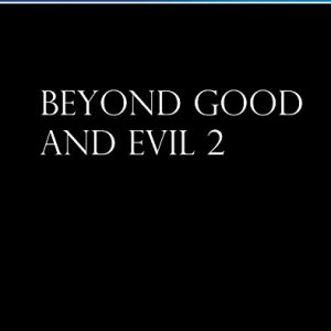PS4: Beyond Good and Evil 2