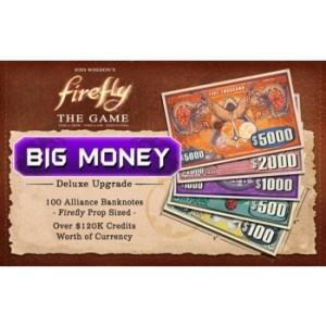 Firefly: The Game - ?Big Money? Currency Upgrade Pack