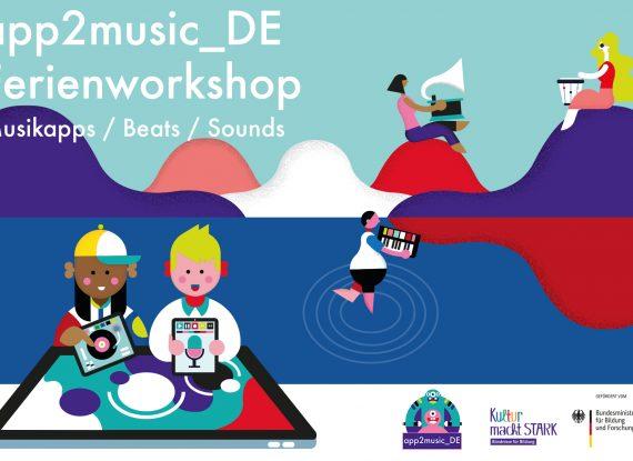 SOMMERFERIEN 2021 = App2Music – Workshop