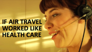 What would air travel look like if it worked like health care? satirical video