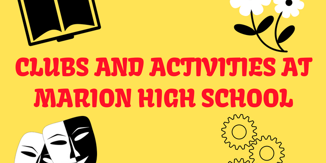 Students looking for an activity to take part in at Marion can check out the many clubs that the school provides.