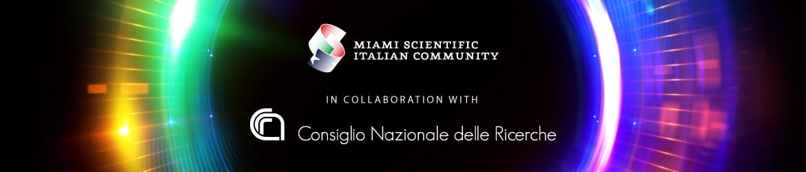 The National Research Counsil (CNR) in collaboration with Miami Scientific Italian Community