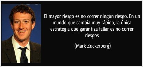 frase-el-mayor-riesgo-es-no-correr-ningun-riesgo-en-un-mundo-que-cambia-muy-rapido-la-unica-mark-zuckerberg-1507881